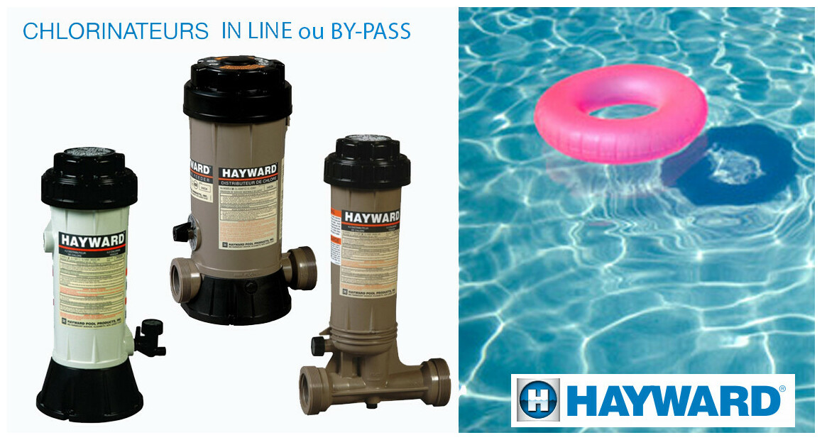 chlorinateur by pass ou in line hayward en situation